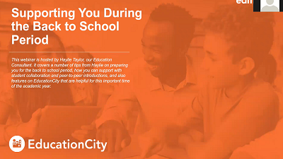 Supporting You During the Back to School Period Webinar